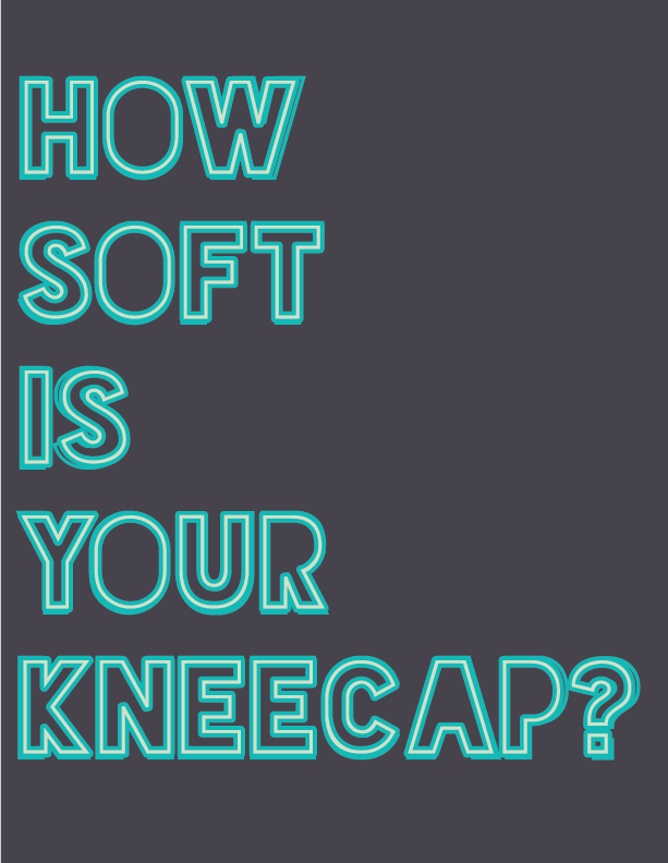 how sof tis your kneecap?
